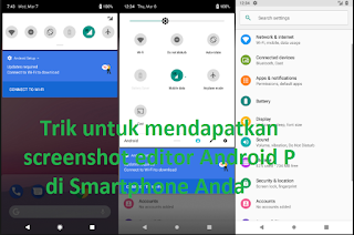 Trik untuk mendapatkan screenshot editor Android P di Smartphone Anda