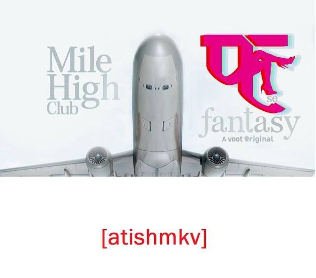 18+ Fuh Se Fantasy 2019 Hindi 720p Season 01 EP 01-04 Voot DL AVC 400MB