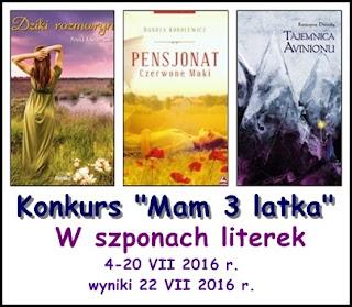 http://atramentowomi.blogspot.com/2016/07/konkurs-mam-3-latka.html