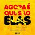 Dj Elly Chuva lança novo set ''Agora É Que São Elas''