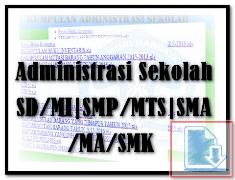 File-File Administrasi Sekolah SD/MI|SMP/MTS|SMA/MA/SMK