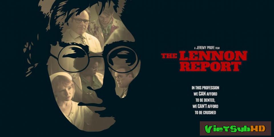 Phim Ám sát John Lennon VietSub HD | The Lennon Report 2016