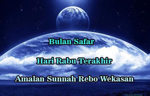 Amalan Doa Rebo Wekasan Sejarah Rabu Terakhir Bulan Safar