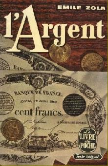L'Argent (Money) by Émile Zola