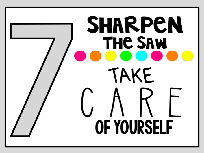 Teaching and so Fourth: 7 Habits
