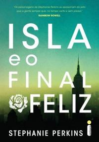 RESENHA: Isla e o Final Feliz - Stephanie Perkins
