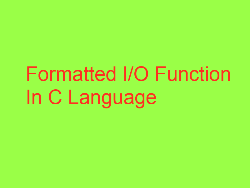 Formatted input/output function in Turbo C Language