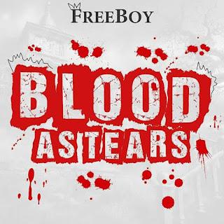 [Lyrics] Freeboy - Blood As Tears