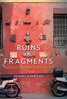 https://www.amazon.co.uk/Ruins-Fragments-Tales-Loss-Rediscovery/dp/1780234473