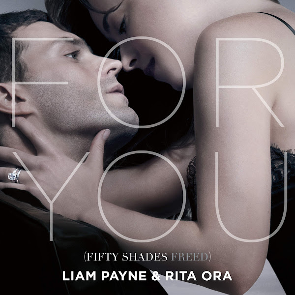 """Liam Payne & Rita Ora - For You (From """"Fifty Shades Freed"""") - Single Cover"""