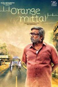 Watch Orange Mittai Online Free in HD