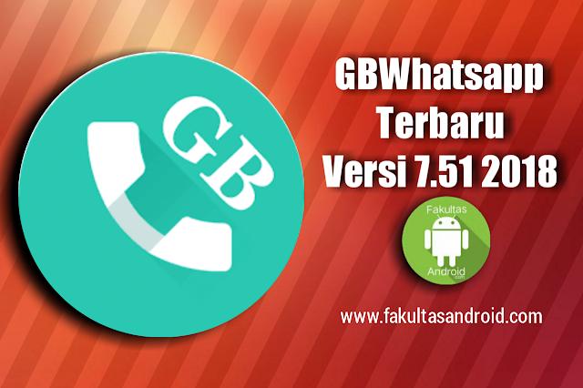 Download GBWhatsapp Apk Versi Terbaru 7.51 Update 2018