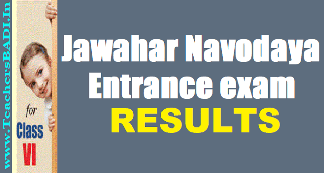 Navodaya Entrance exam results,JNV results, Javahar Navodaya Vidyalaya Results