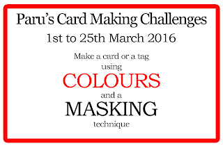http://paruscardmakingchallenges.blogspot.in/2016/03/march-challenge.html