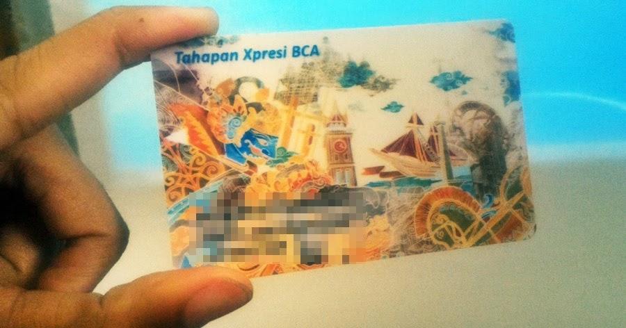 Cara Mengganti Kartu ATM BCA Xpresi - Jurnal Rozak