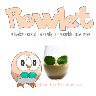 The Rowlet Cocktail