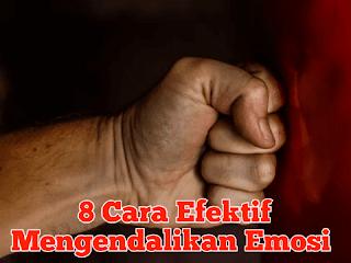 Cara Mengendalikan Emosi Negatif
