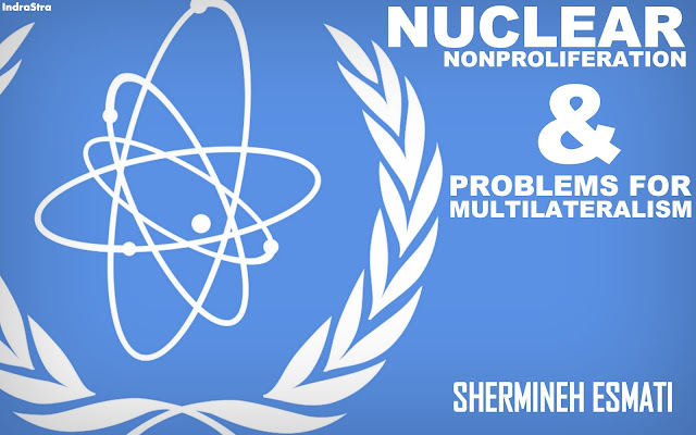 OPINION | Nuclear Nonproliferation and Problems for Multilateralism