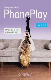 https://lacaverneauxlivresdelaety.blogspot.fr/2017/04/phoneplay-de-morgane-bicail.html