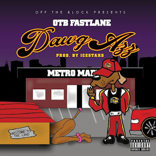 OTB Fastlane - Dawg Azz (Dj Service Pack)