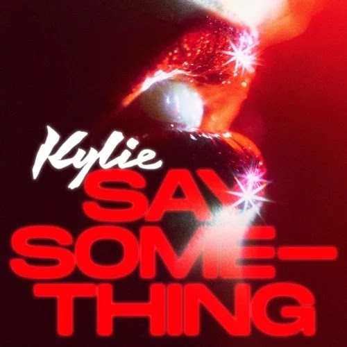 Kylie Minogue estrena 'Say something', el primer single de su nuevo álbum