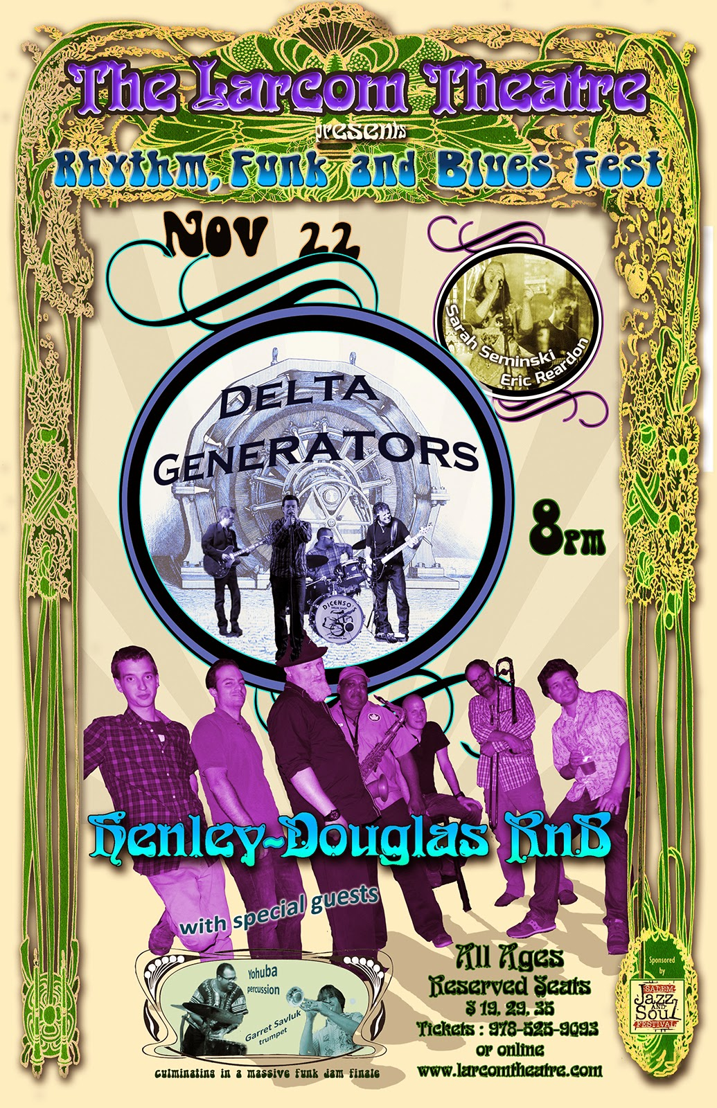 Delta Generators, Henley Douglas, Sarah Seminski, Big Ol' Dirty Bucke,t Yahuba Torres, Ryan Montbleau Band,Garret Savluk, The Boston Horns