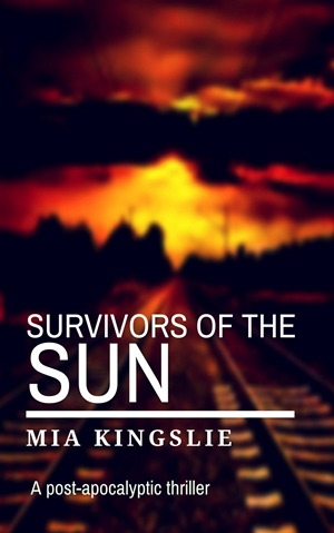 Survivors of the Sun (Mia Kingslie)