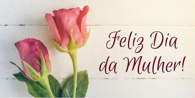 Feliz Dia Da Mulher Mensagens