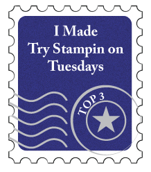 Try Stampin on Tuesday #453
