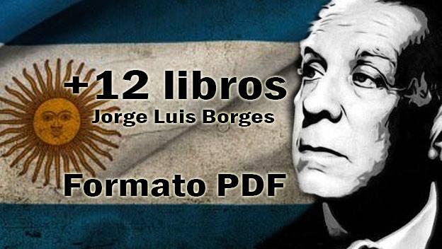 +12 libros de Jorge Luis Borges en formato PDF con dominio publico, Tomo 2