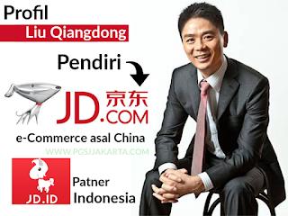 Biografi Liu Qiangding pendiri situs ecommerce jd.com patner jd.id indonesia