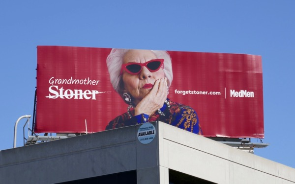 Grandmother Forget Stoner MedMen billboard