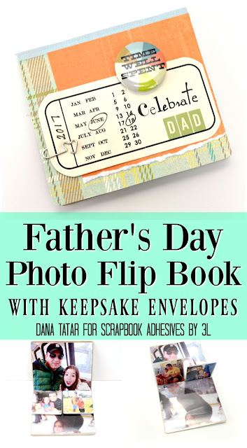Father's Day Photo Flip Book Tutorial using Keepsake Envelopes from Scrapbook Adhesives by 3L