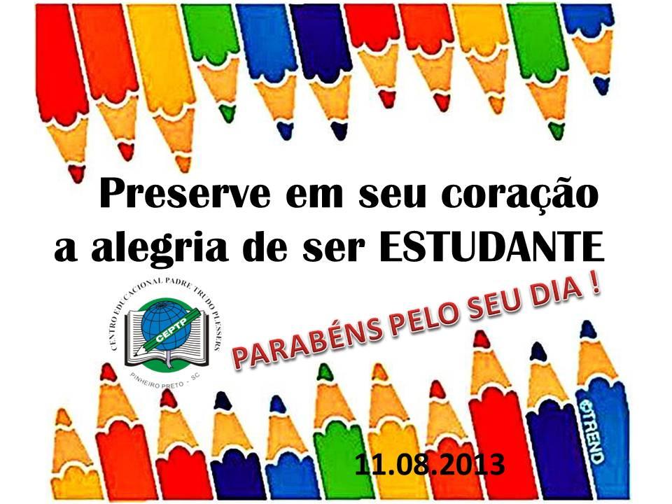 Centro Educacional Padre Trudo Plessers: DIA DO ESTUDANTE