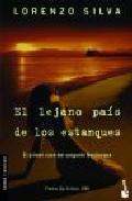 """El lejano país de los estanques"" de Lorenzo Silva"