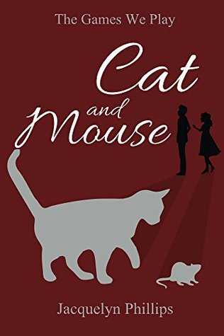 """Book Review: """"Cat and Mouse"""" by Jacquelyn Phillips"""