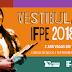 VESTIBULAR | IFPE reabre período para candidatos solicitarem isenção