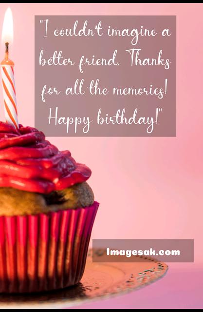 Emotional Birthday Wishes For Best Friend