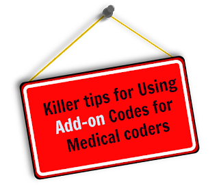 Killer tips for Using Add on CPT Codes