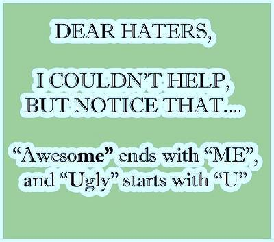 Dear Haters Funny Facebook Status Update