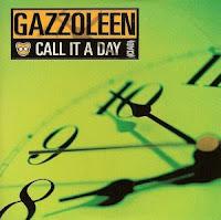 Gazzoleen - 2002 - Call It A Day (Сiad) (Single)