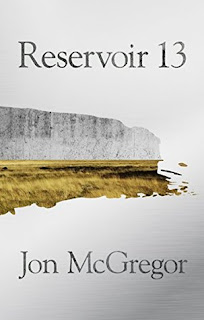 Reservoir 13 by Jon McGregor - Reading, Writing, Booking
