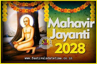 2028 Mahavir Jayanti Date and Time, 2028 Mahavir Jayanti Calendar