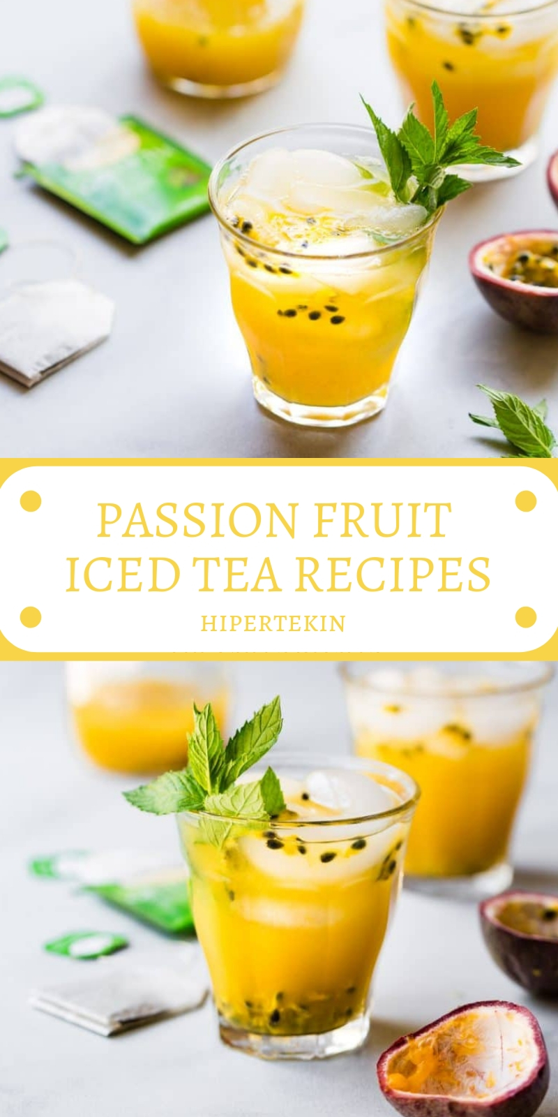 PASSION FRUIT ICED TEA RECIPES