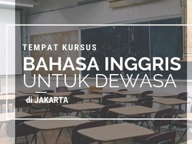 Tempat Kursus Bahasa Inggris untuk Dewasa di Jakarta