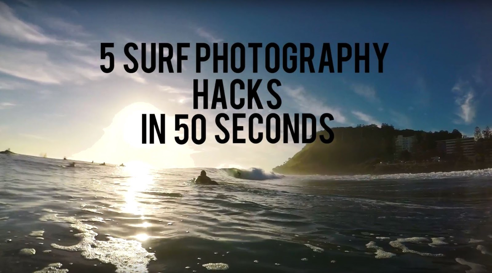 5 Surf Photography HACKS in 50 SECONDS, that you'll actually use!