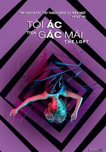 Tội Ác Trên Gác Mái | The Loft (2015)