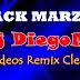 PACK VIDEOS REMIXES DVJ DiegoMix 2017