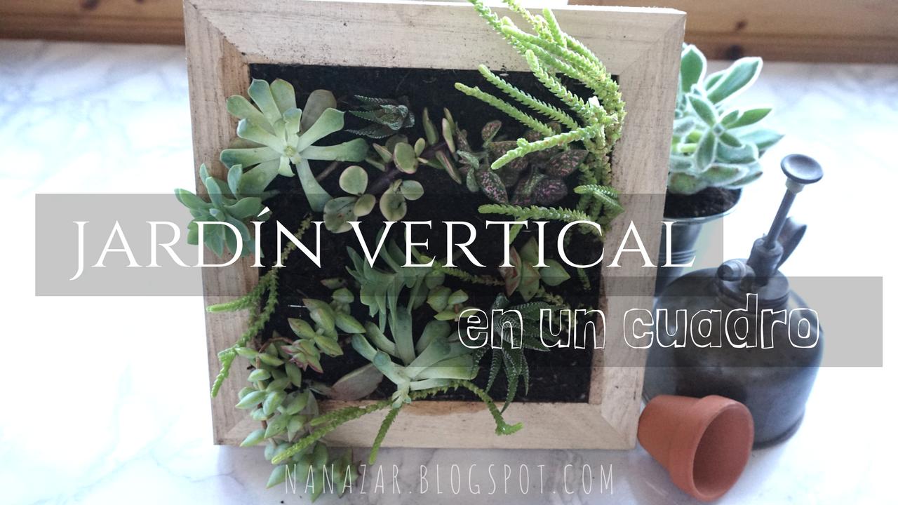 Nanazar jard n vertical con un cuadro for Cuadro jardin vertical