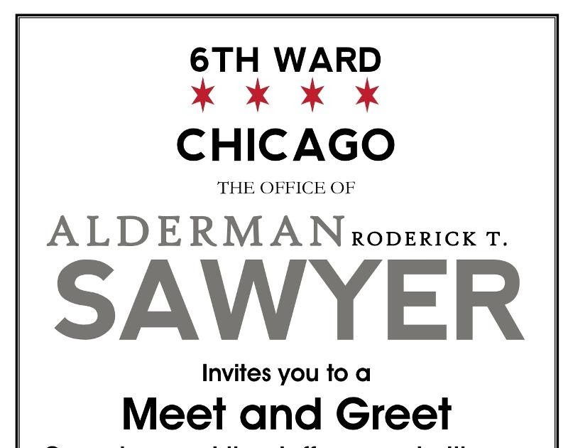 The Sixth Ward: Ald. Sawyer meet and greet June 25...